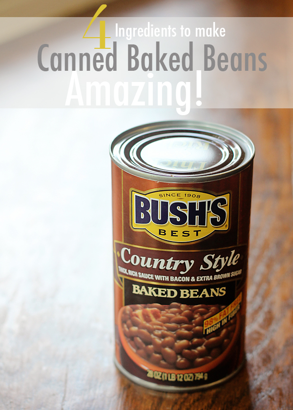 How To Make Canned Baked Beans Taste Amazing - Busy Mommy