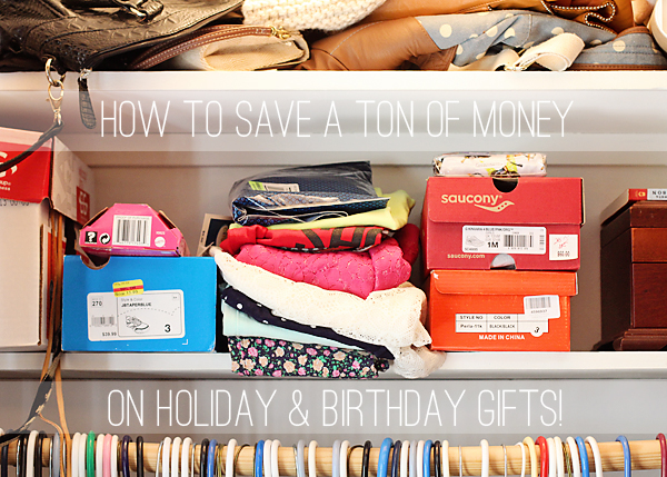 How to save a ton of money on holiday and birthday gifts. I cringe when December comes around and we have this huge expense for gifts!