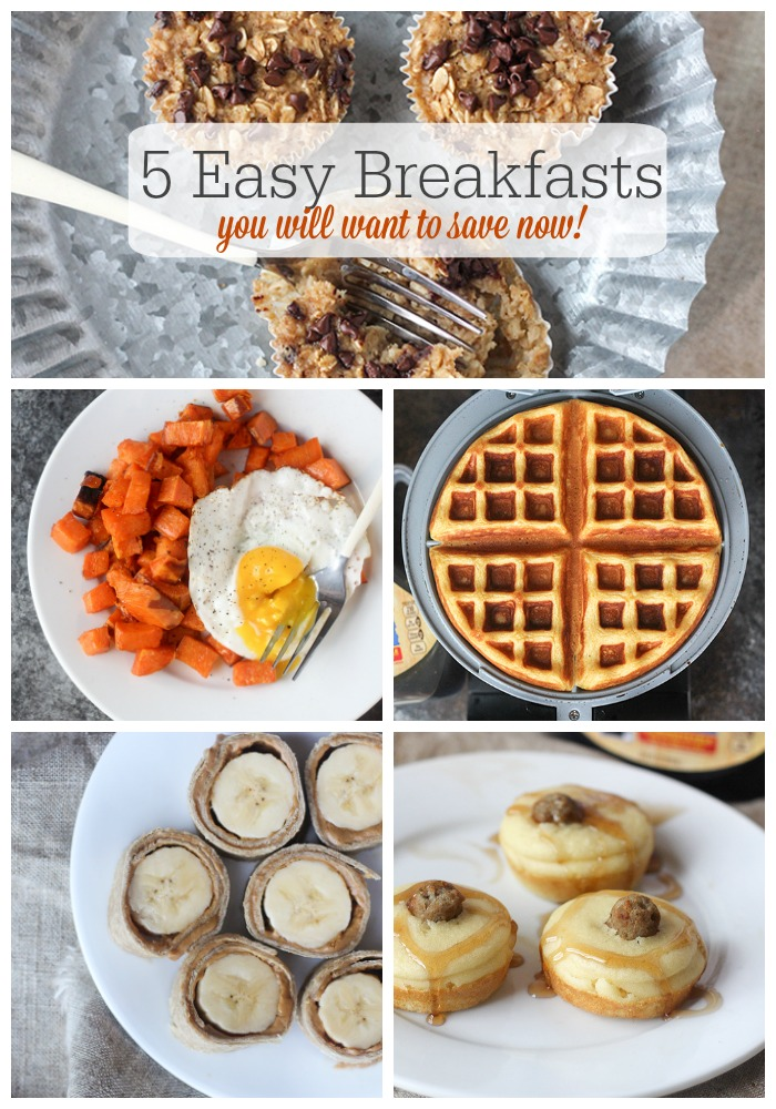 5 Easy Breakfasts you will want to save now!